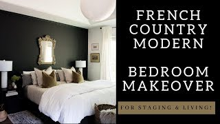 French Country Modern Bedroom Makeover - The Next Farmhouse?