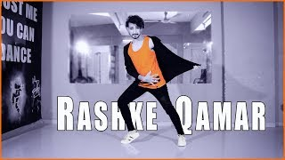 Mere Rashke Qamar Dance Video | Vicky Patel Choreography | Lyrical ( Rashke kamar )