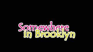 Somewhere In Brooklyn - Bruno Mars