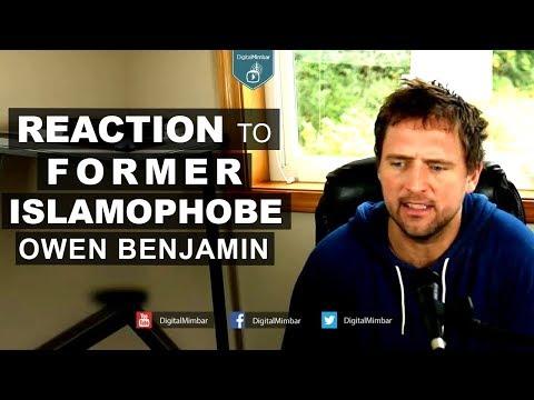 Reaction to Former Islamophobe Owen Benjamin
