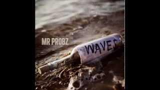 Mr Probz - Waves (Robin Schulz Radio Edit)