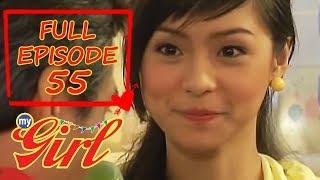 Full Episode 55 | My Girl