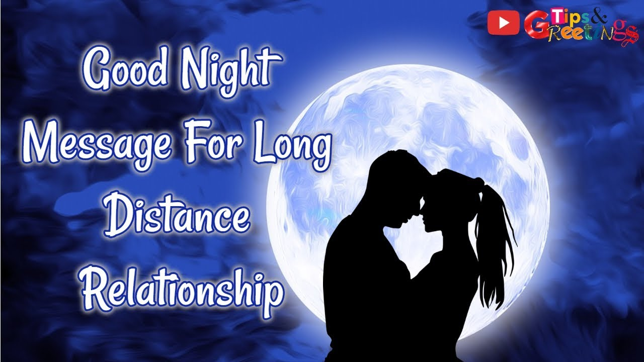 Good Night Message For Him || Good Night Message For Long Distance  Relationship