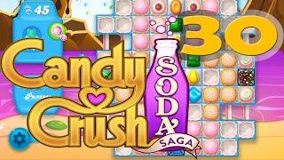 Candy Crush Soda Saga - Level 30 Walkthrough