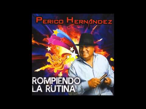 La Mora - Perico Hernandez