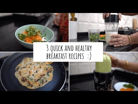 3 Quick Breakfast Recipes! Quick and Healthy Breakfast Ideas | Breakfast Ideas For Busy People! thumbnail