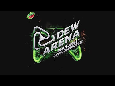 Dew Arena 2.0 Biggest Gaming Championship Ever