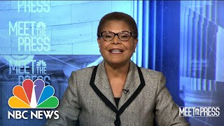 Rep. Karen Bass: 'I Didn't Set Out In My Life To Run For President' | Meet The Press