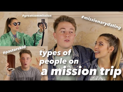 Types of People on a Mission Trip