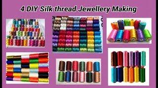 4 DIY silk thread jewellery making at home