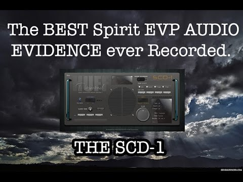 The Best Spirit EVP AUDIO Evidence Ever Recorded.. Huff SCD-1. 100% REAL.