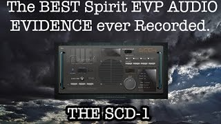 The Best Spirit EVP AUDIO Evidence Ever Recorded.. Huff SCD-1. 100% REAL. thumbnail