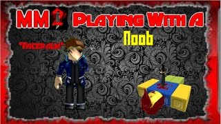 Roblox| MM2| Playing With A Noob| Playing With Nitro
