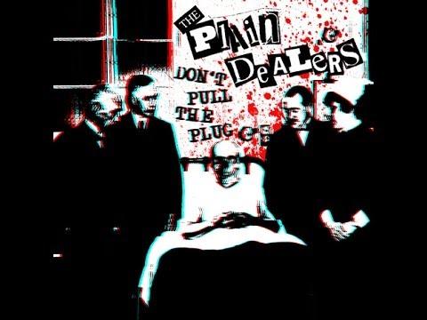 """THE PLAIN DEALERS - """"Don"""