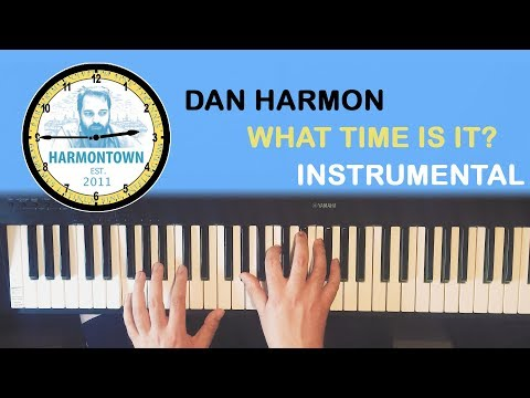 Dan Harmon - What time is it? (instrumental)