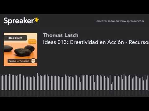 Ideas 013: Creatividad en Acción - Recursos para Creativos