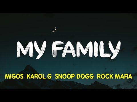 "Migos, KAROL G, Snoop Dogg & Rock Mafia – My Family (""The Addams Family"" OST) (Lyrics, Letra)"