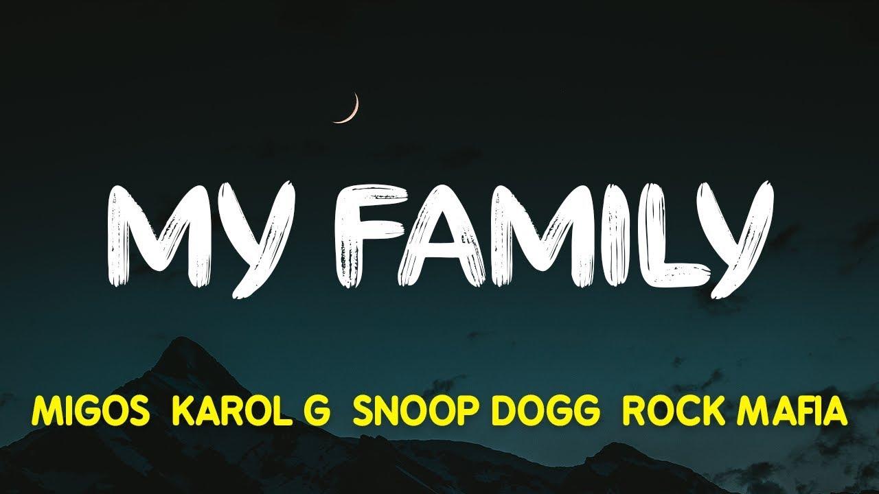 "Download Migos, KAROL G, Snoop Dogg & Rock Mafia – My Family (""The Addams Family"" OST) (Lyrics, Letra)"