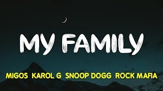 "Gambar cover Migos, KAROL G, Snoop Dogg & Rock Mafia – My Family (""The Addams Family"" OST) (Lyrics, Letra)"