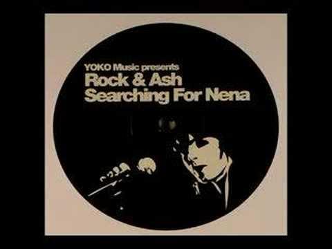 Yoko Music pres. Rock & Ash - Searching for Nena (2006 remix