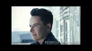 Fonseca - Regresa Conmigo