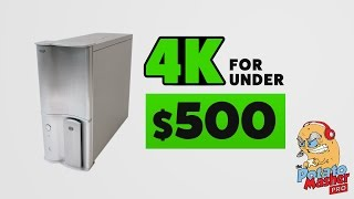 4K for under $500 - Introducing the Potato Masher Pro PC!