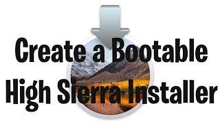 Create a Bootable USB High Sierra Installer in Mac OS X 10.13