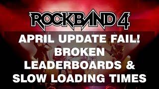 Rock Band 4  April Update FAIL - Leaderboards Still Broken, Slow Loading & Broken Stats