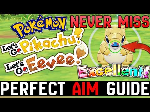 NEVER MISS A POKE-BALL! - 100% PERFECT AIM GUIDE! - Pokemon Let's GO Pikachu & Eevee