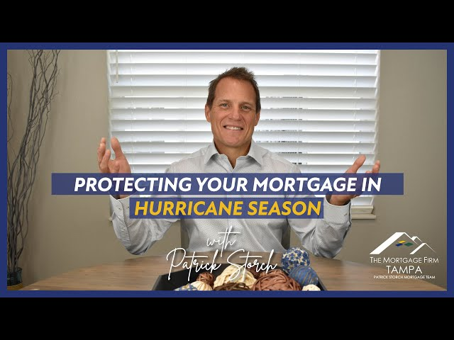 PROTECTING your mortgage 🌀 in Hurricane Season