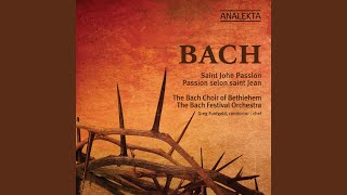 St. John Passion, BWV 245: Part 2 - No. 23. Recitative and Chorus: : a) Die Juden aber schrieen...