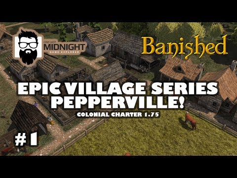 Banished Colonial Charter 1.75 - Epic Village Series - Peppe