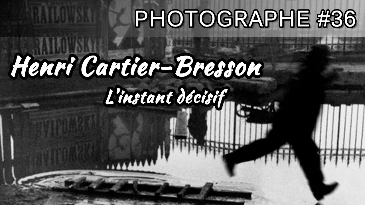 36: Henri Cartier-Bresson #Photographe