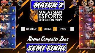 Cuma 7 Minit !!! Kimmy Maniac ! BOSSKUR VS TWG Match 2 - MALAYSIAN ESPORTS SELECTION 2019