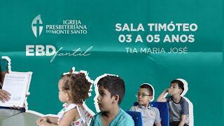 EBD INFANTIL IPMS | 19/07/2020 - Sala Timóteo 3 a 5 anos