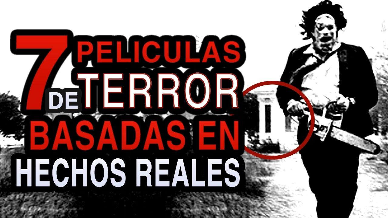 7 peliculas de terror basadas en hechos reales