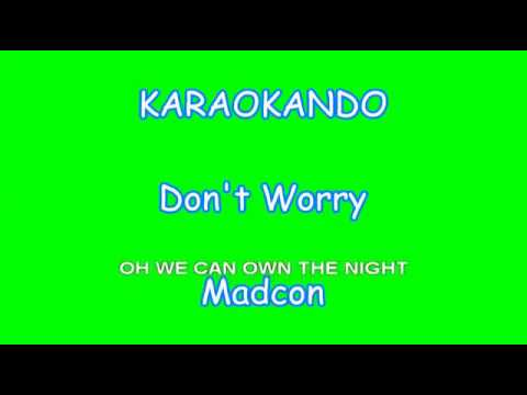 Karaoke Internazionale - Don't Worry - Madcon ( Lyrics )