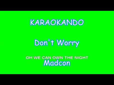 Karaoke Internazionale - Don't Worry - Madcon ( Lyrics )