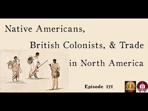 171 Jessica Stern, Native Americans, British Colonists, and Trade in North America