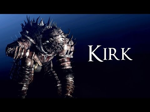 La Storia di Kirk ► Souls Lore