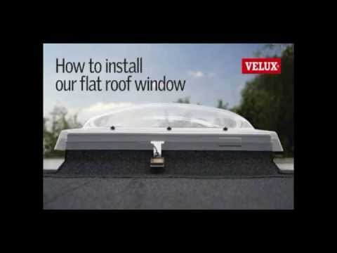 Velux Flat Roof Window Installation How To Install A Dome Skylight