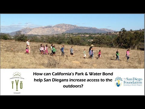 How can California's Park & Water Bond help San Diegans access the outdoors?