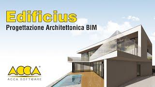 BIM Software per la migliore progettazione architettonica 3D - Edificius - ACCA software