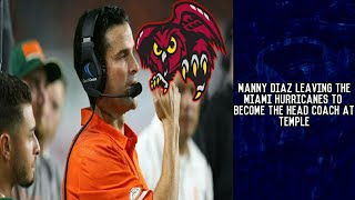 Manny Diaz Leaving The Miami Hurricanes To Become Head Coach At Temple