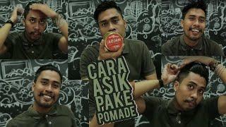 Cara Asik Pake Pomade - Pomade Indonesia