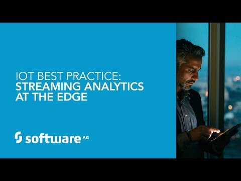 IoT Best Practice: Streaming Analytics at the Edge