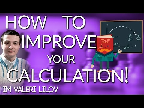 How to improve your calculation! with IM Valeri Lilov (Webinar Replay)
