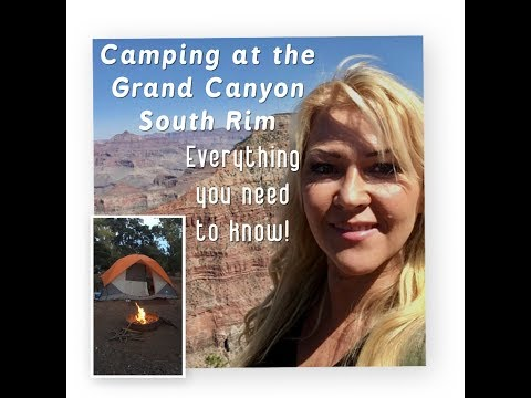 Camping at the Grand Canyon -South Rim- tips and information