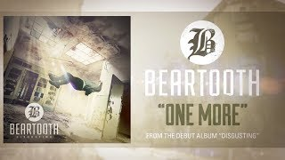 Watch Beartooth One More video