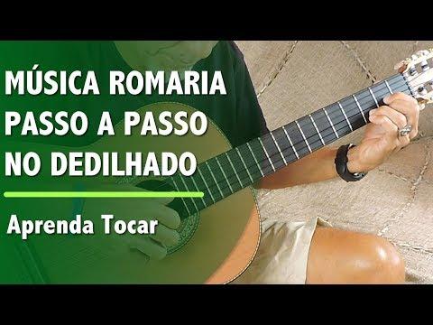Aprenda a Tocar a Música Romaria em Dedilhado no Violão (Renato Teixeira) Passo a Passo